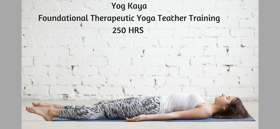 250Hrs Foundational Therapeutic Yoga teacher Training In London
